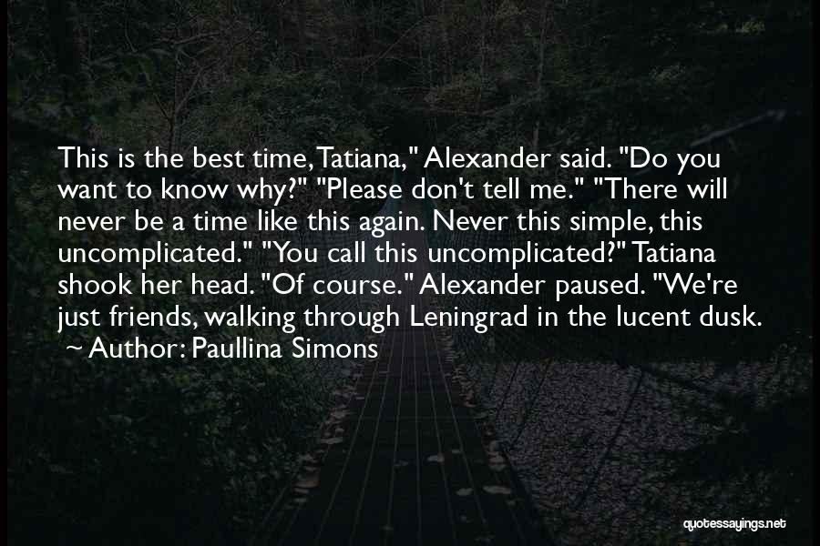 Paullina Simons Quotes 1630456