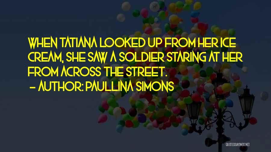 Paullina Simons Quotes 163981