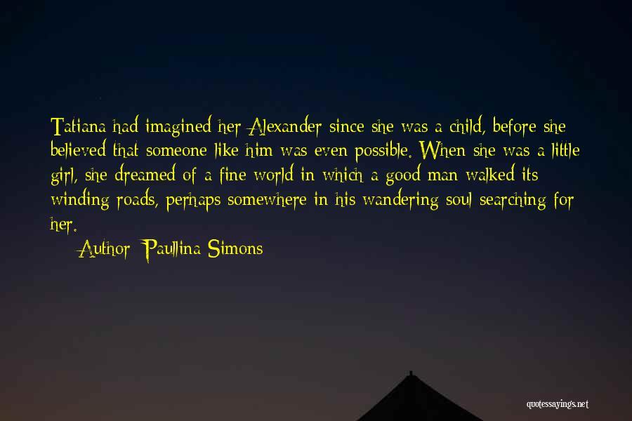 Paullina Simons Quotes 1676993