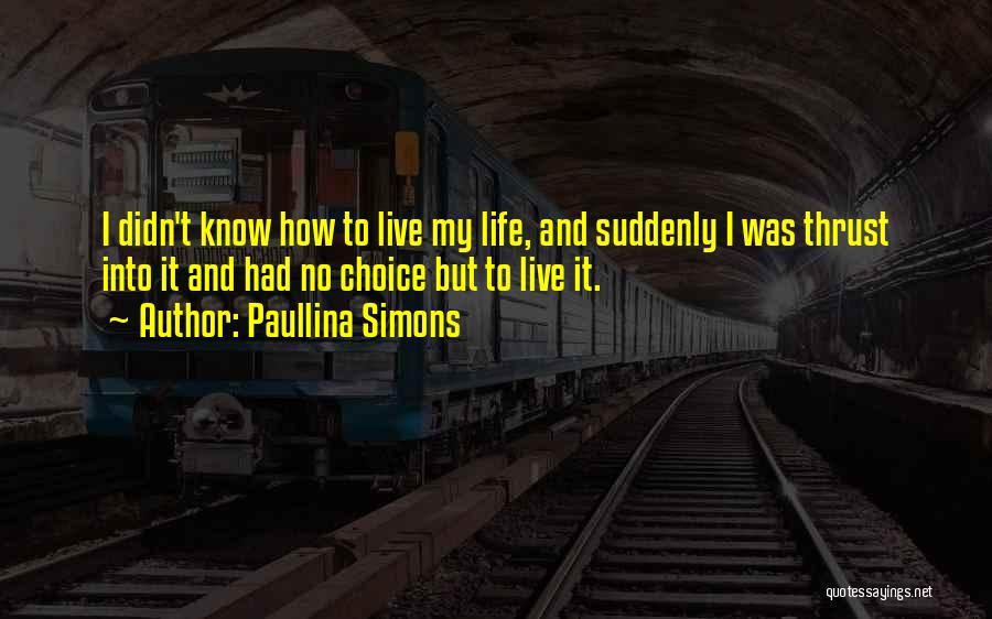 Paullina Simons Quotes 1770319