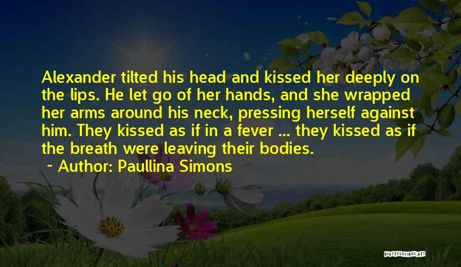 Paullina Simons Quotes 1860929