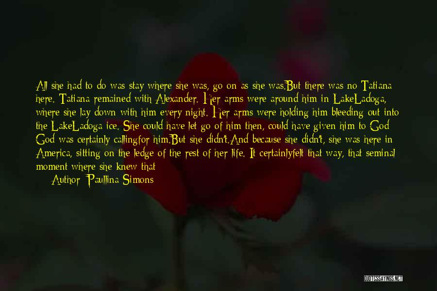 Paullina Simons Quotes 1879253