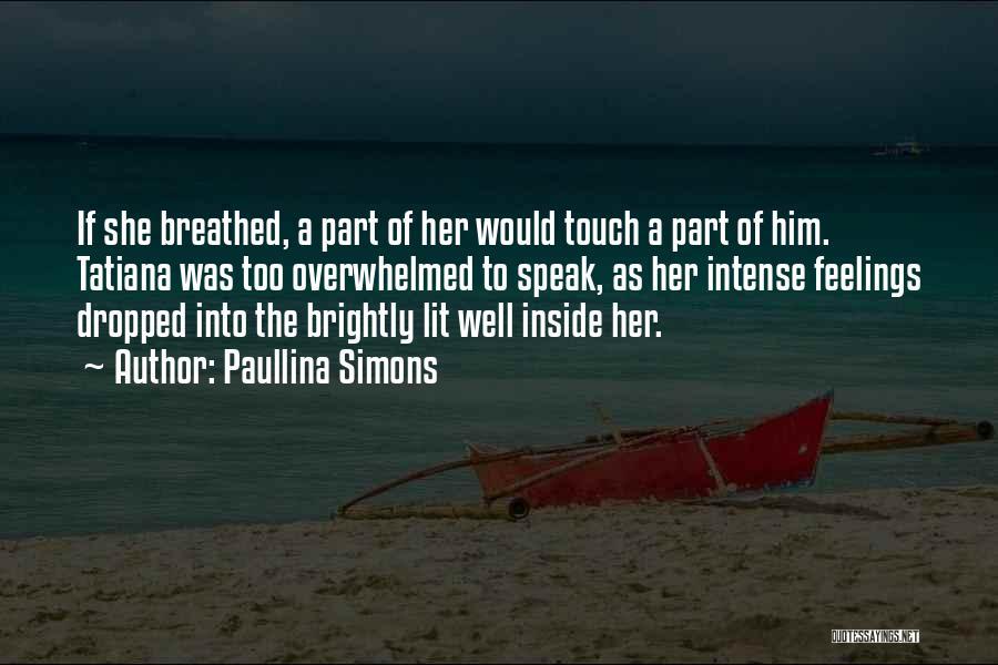 Paullina Simons Quotes 1934394