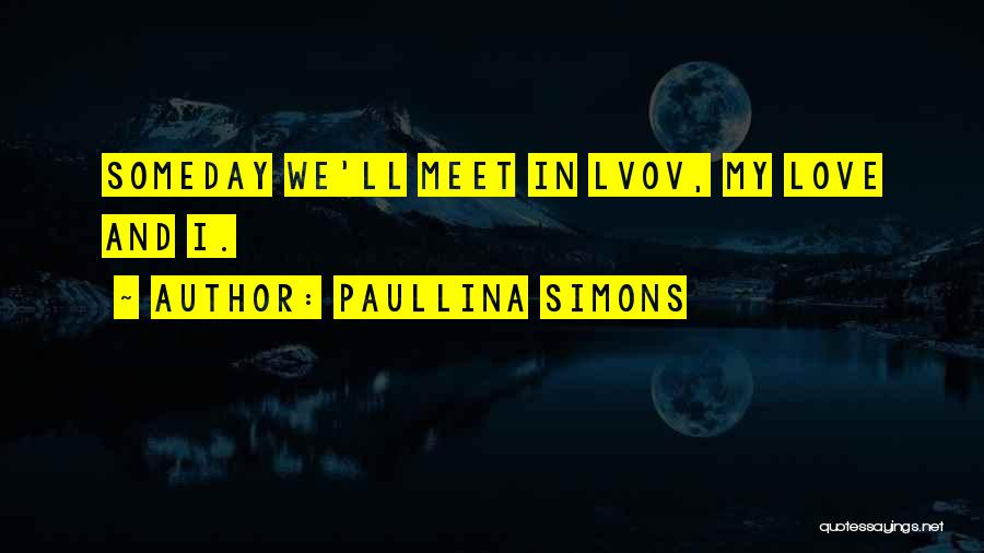 Paullina Simons Quotes 2232249