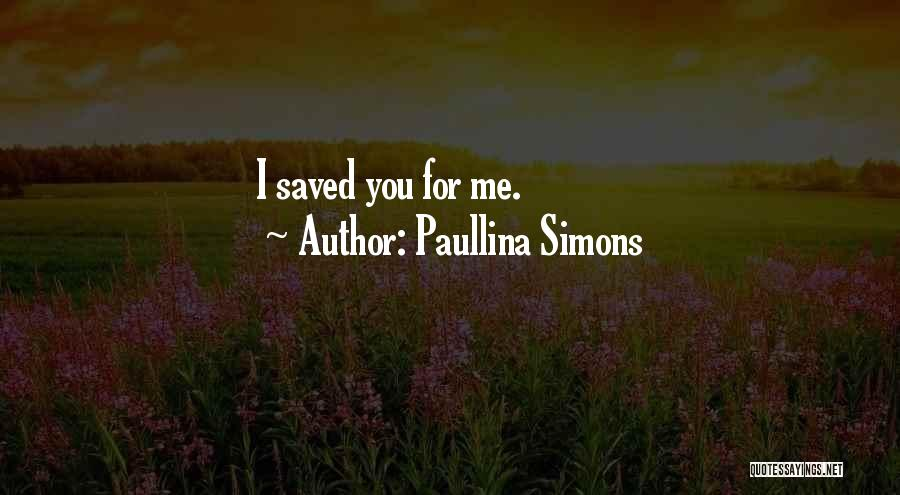 Paullina Simons Quotes 349426