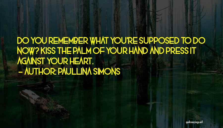 Paullina Simons Quotes 810867