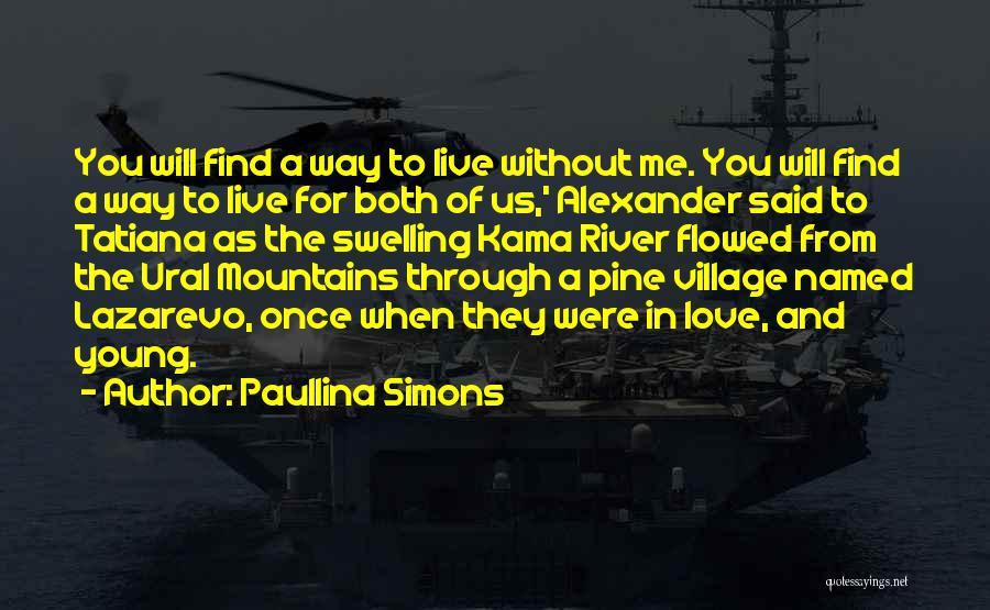 Paullina Simons Quotes 898631