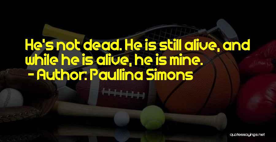 Paullina Simons Quotes 96449