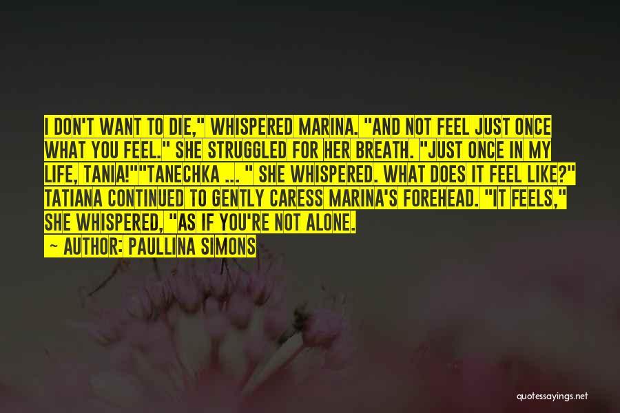 Paullina Simons Quotes 995533