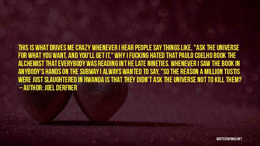 Paulo Coelho The Alchemist Quotes By Joel Derfner