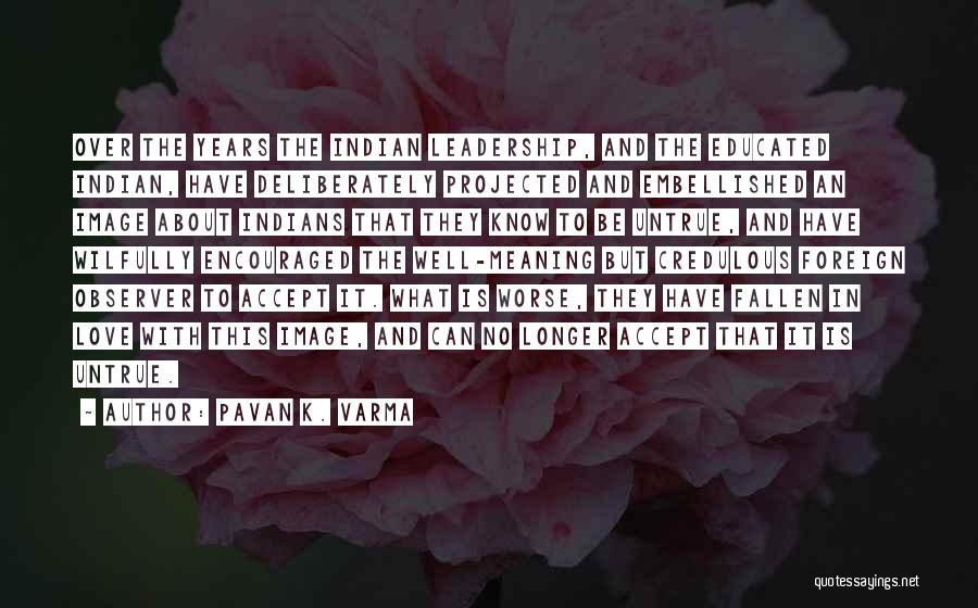 Pavan K. Varma Quotes 1670409