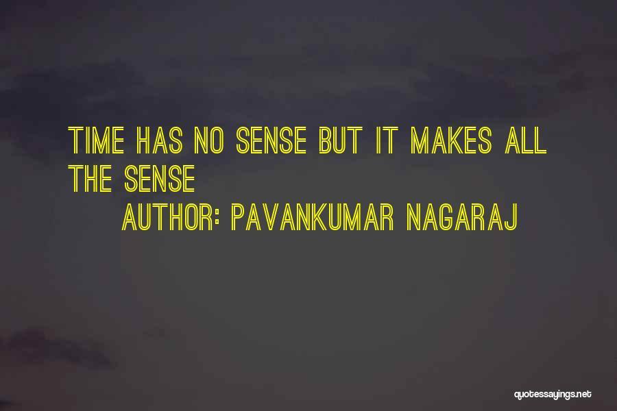 Pavankumar Nagaraj Quotes 1090704