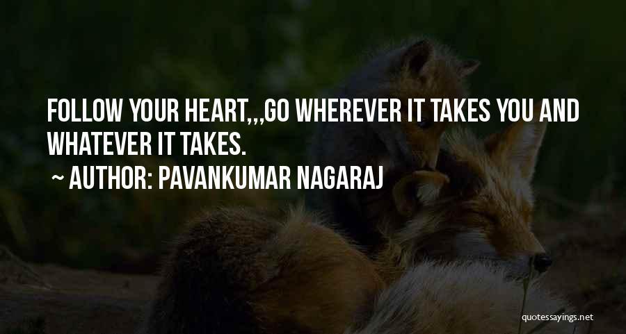 Pavankumar Nagaraj Quotes 1433273