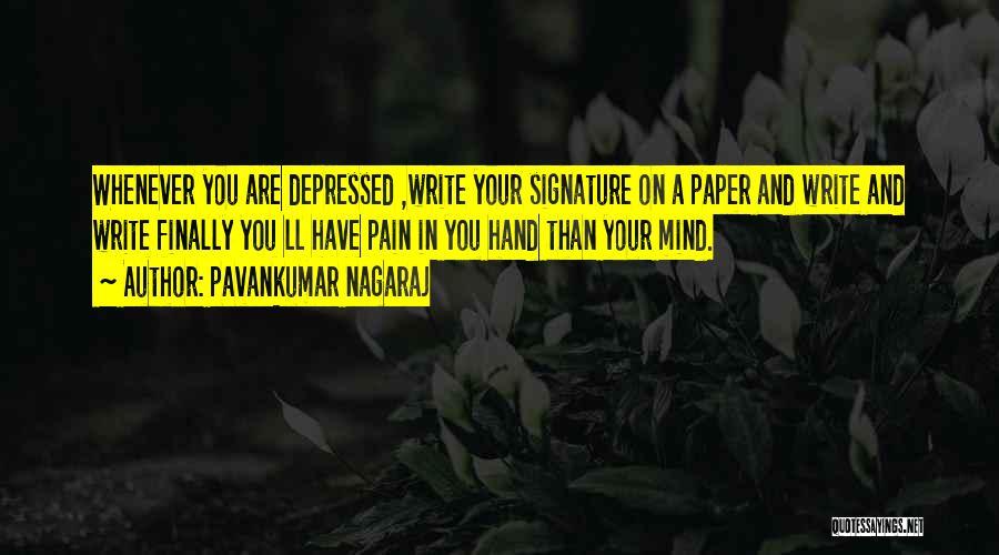 Pavankumar Nagaraj Quotes 1444328