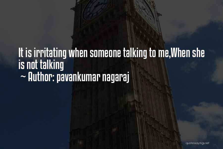 Pavankumar Nagaraj Quotes 2084329