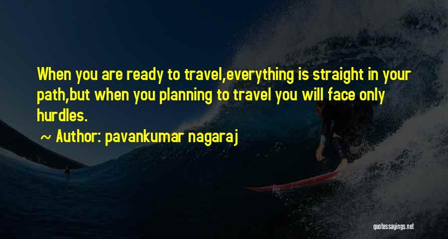 Pavankumar Nagaraj Quotes 909202