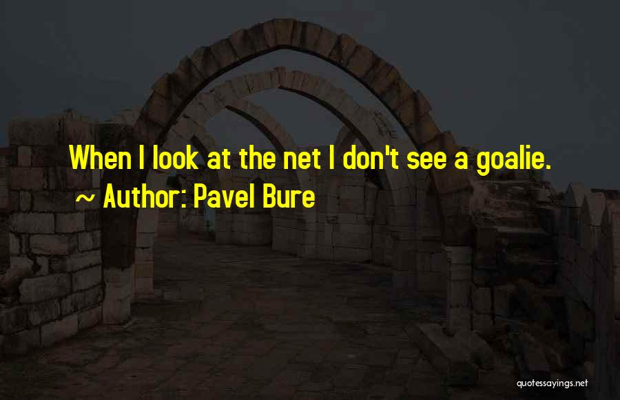 Pavel Bure Quotes 1471783