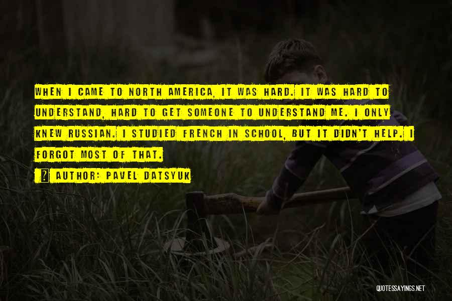 Pavel Datsyuk Quotes 610052