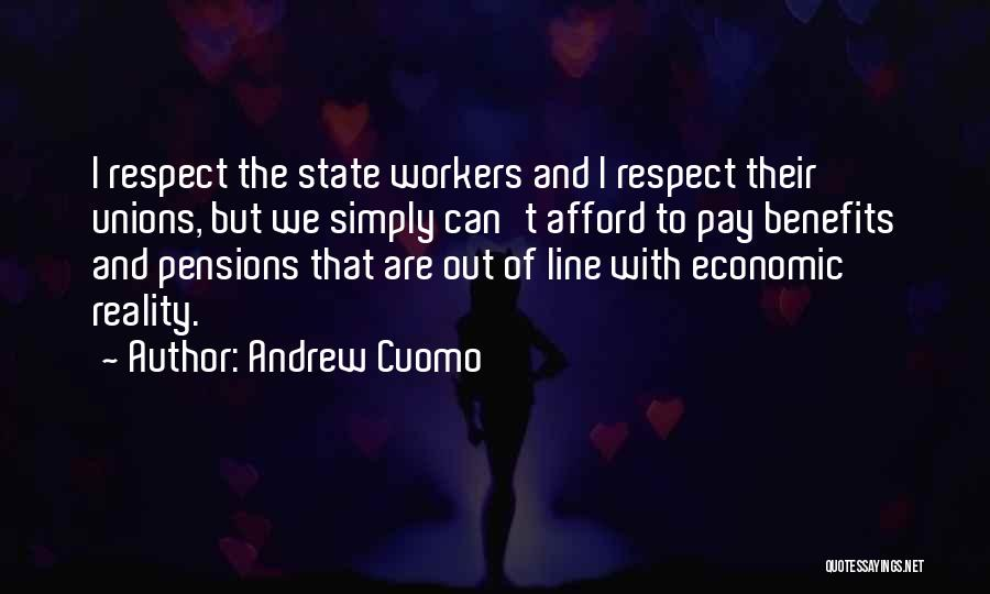 Pay And Benefits Quotes By Andrew Cuomo