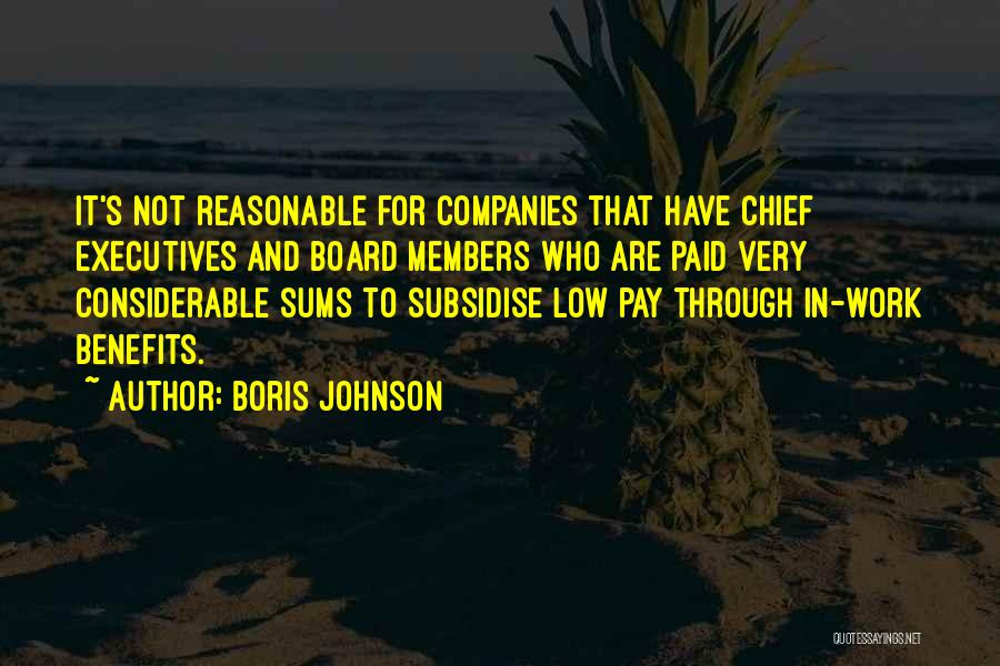 Pay And Benefits Quotes By Boris Johnson