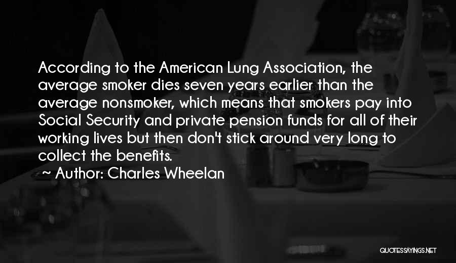 Pay And Benefits Quotes By Charles Wheelan