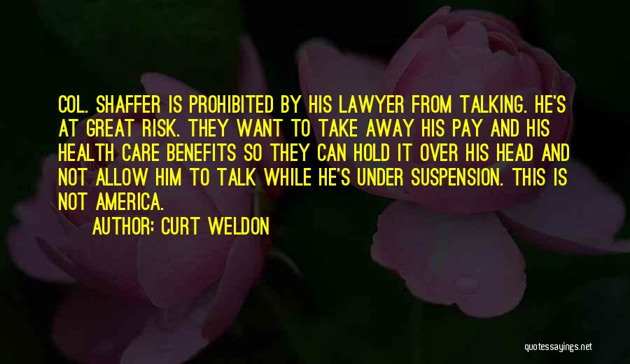 Pay And Benefits Quotes By Curt Weldon