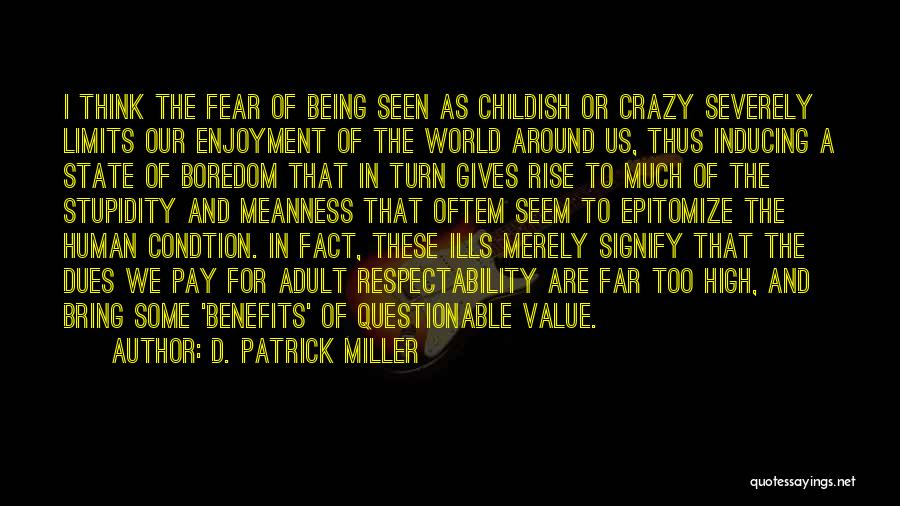 Pay And Benefits Quotes By D. Patrick Miller