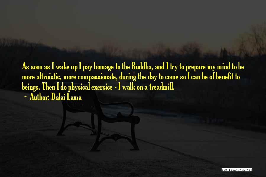 Pay And Benefits Quotes By Dalai Lama
