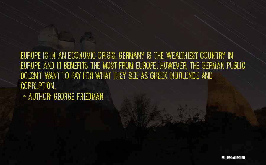 Pay And Benefits Quotes By George Friedman
