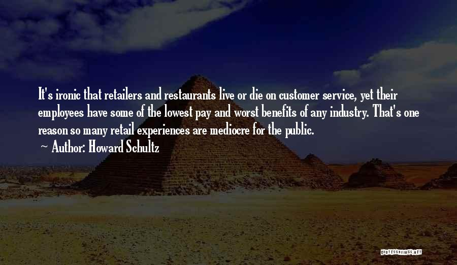 Pay And Benefits Quotes By Howard Schultz