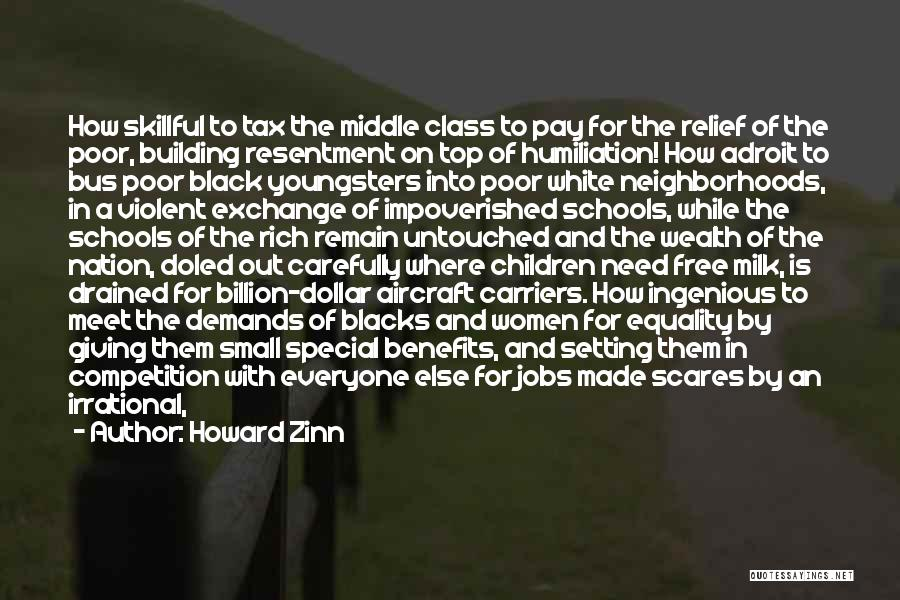 Pay And Benefits Quotes By Howard Zinn