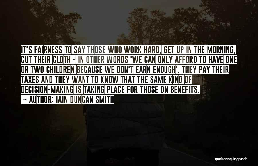 Pay And Benefits Quotes By Iain Duncan Smith