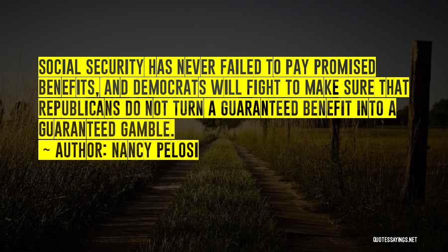 Pay And Benefits Quotes By Nancy Pelosi