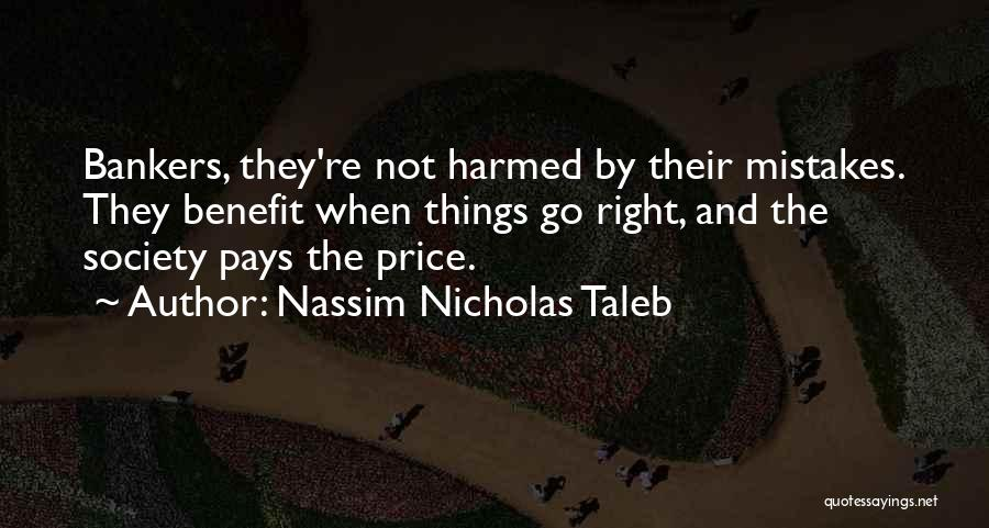 Pay And Benefits Quotes By Nassim Nicholas Taleb