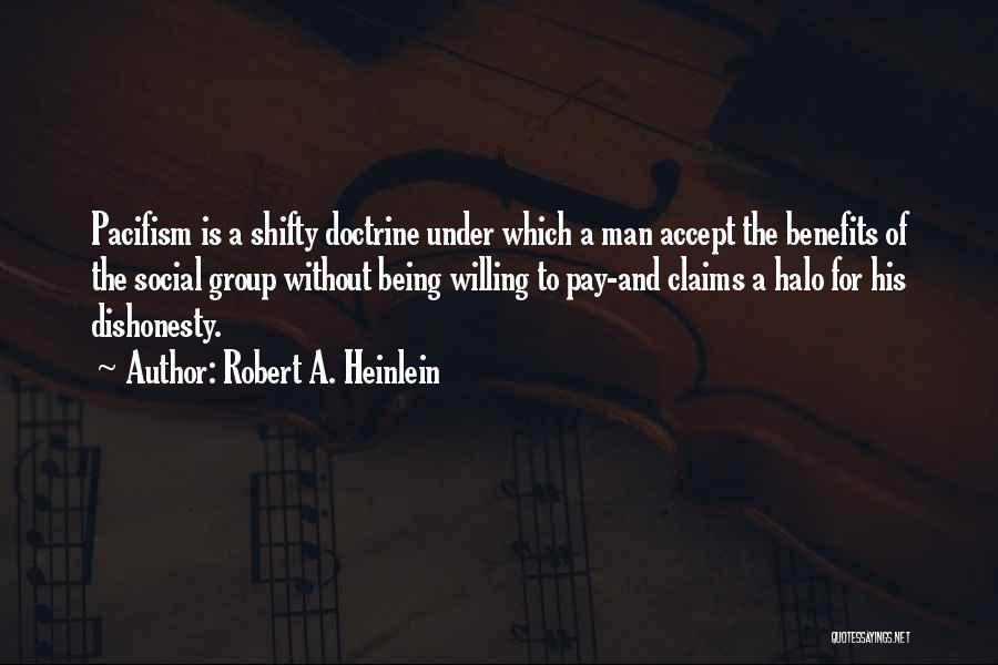 Pay And Benefits Quotes By Robert A. Heinlein