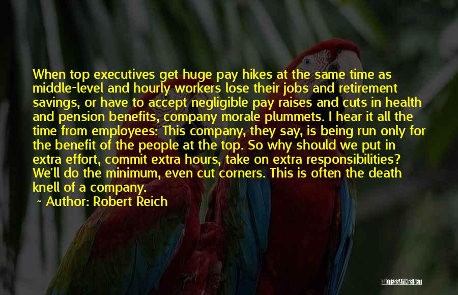 Pay And Benefits Quotes By Robert Reich