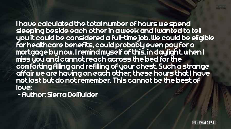 Pay And Benefits Quotes By Sierra DeMulder