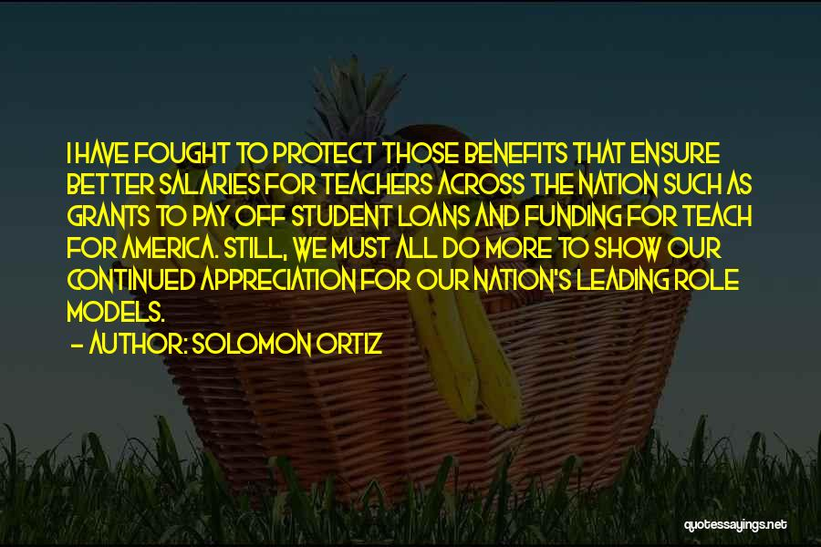 Pay And Benefits Quotes By Solomon Ortiz