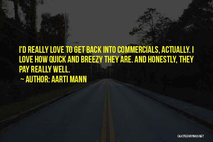 Pay Back Love Quotes By Aarti Mann
