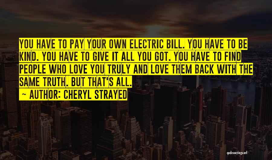 Pay Back Love Quotes By Cheryl Strayed