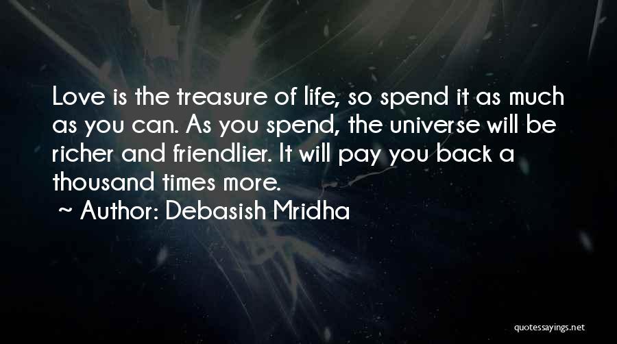 Pay Back Love Quotes By Debasish Mridha