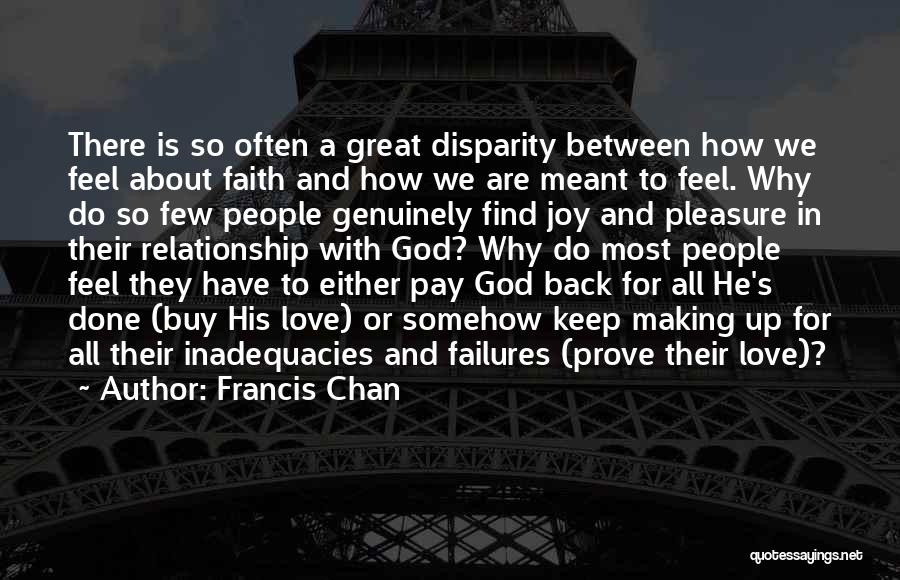 Pay Back Love Quotes By Francis Chan