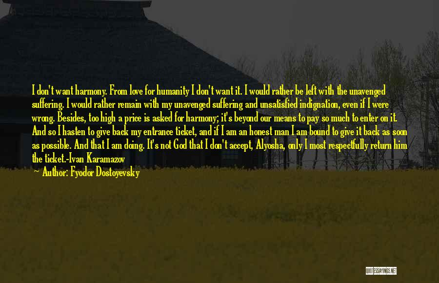 Pay Back Love Quotes By Fyodor Dostoyevsky