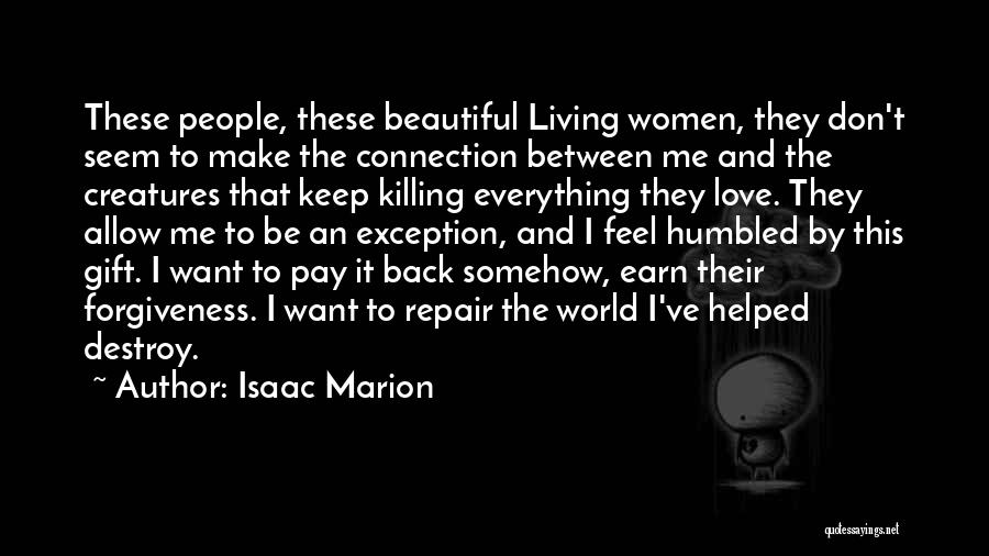 Pay Back Love Quotes By Isaac Marion