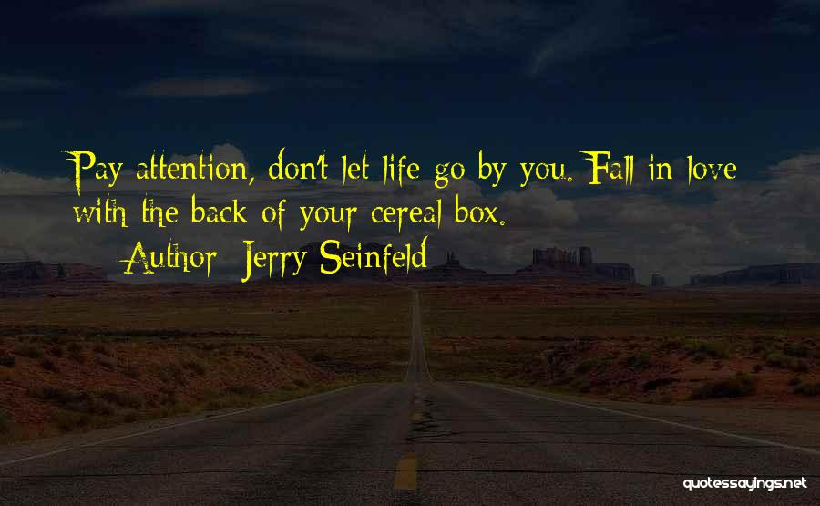 Pay Back Love Quotes By Jerry Seinfeld