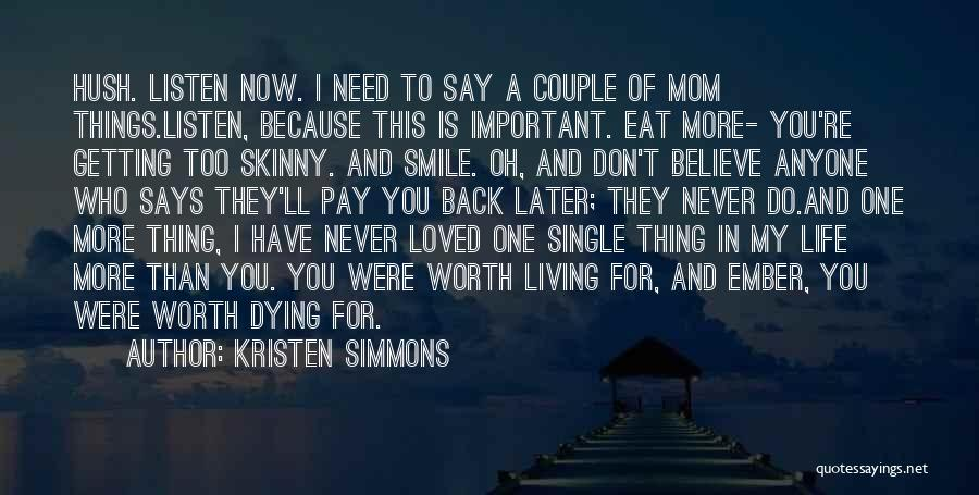 Pay Back Love Quotes By Kristen Simmons