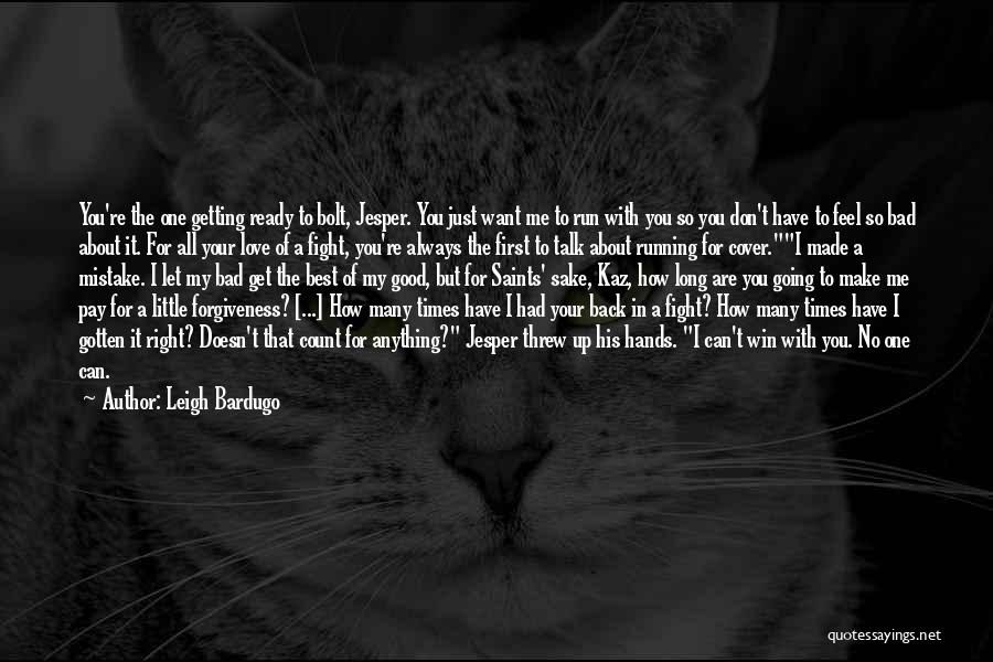 Pay Back Love Quotes By Leigh Bardugo