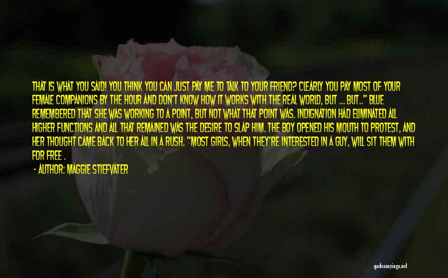 Pay Back Love Quotes By Maggie Stiefvater