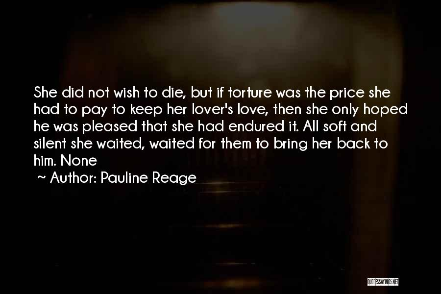 Pay Back Love Quotes By Pauline Reage