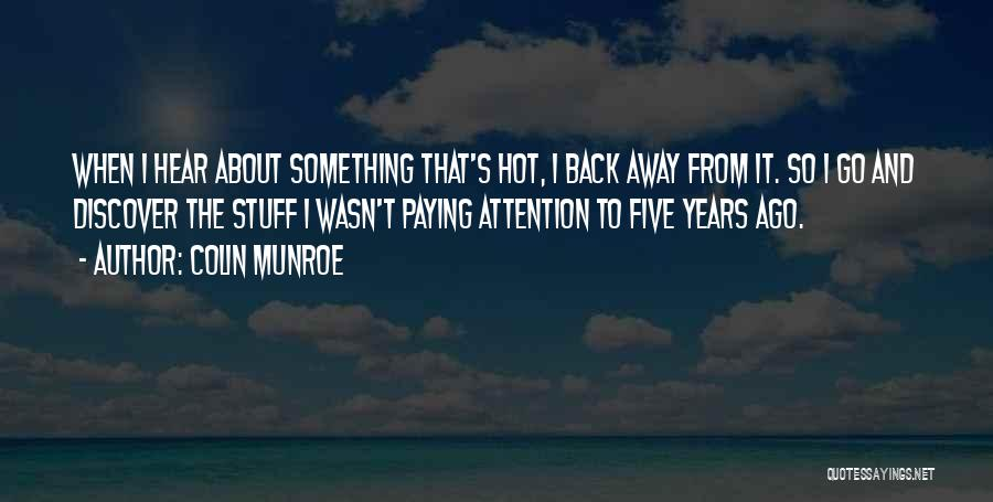 Paying Someone Back Quotes By Colin Munroe